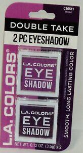 LA COLORS DOUBLE TAKE Eye Shadow Details about LA COLORS Eye Shadow Double Take 2 Pc Eyeshadow MOXIE #C30511 NIP