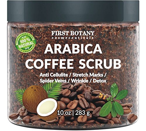 First Botany Cosmeceuticals - 100% Natural Arabica Coffee Scrub with Organic Coffee, Coconut and Shea Butter - Best Acne, Anti Cellulite and Stretch Mark treatment, Spider Vein Therapy for Varicose Veins & Eczema 10 oz